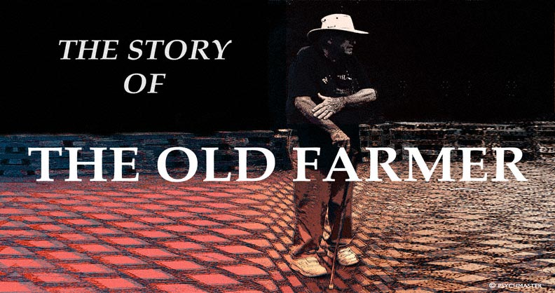 THE STORY OF THE OLD FARMER